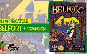 Gli Apriscatole #14: Belfort + espansioni