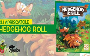 Gli Apriscatole #12: Hedgehog Roll