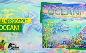 Gli Apriscatole #16: Oceani