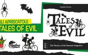 Gli Apriscatole #21: Tales of Evil ed. Kickstarter