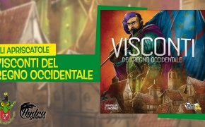 Gli Apriscatole #20: Visconti del Regno Occidentale