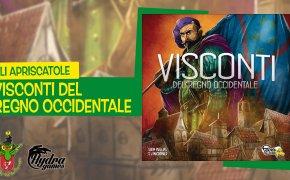 Gli Apriscatole #20: Visconti del Regno Occidentale