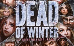 [Approfondimenti] Dead of Winter: recensioni a confronto