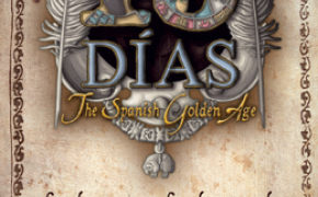[Anteprima] 15 Dias: the Spanish Golden Age