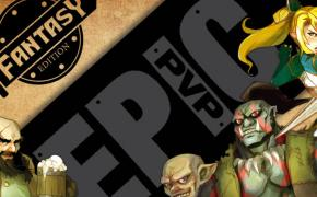 [Crowdfunding] Epic PvP: Fantasy