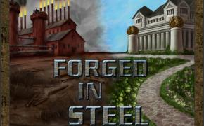 [Crowdfunding] : Forged in Steel