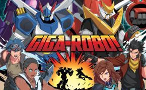 [Crowdfunding] Giga-Robo! combatti guidando i super robot