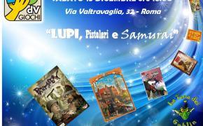 """""""Lupi, Pistoleri e Samurai"""" – Sabato 13 Dicembre – Via Valtravaglia 32 ROMA"""