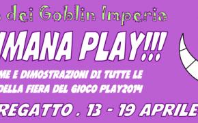 Stregatto Settimana Play - 13 - 19 Aprile 2014 con Tana dei Goblin Imperia