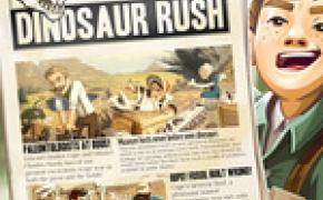 [Crowdfunding] The Great Dinosaur Rush