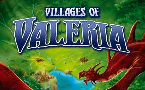 [Crowfunding] Villages of Valeria: una mini saga al secondo atto!