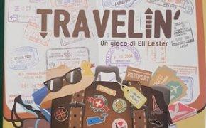 Travelin': in italiano il divertimento last minute!!!!