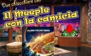 Alien Frontiers – Due chiacchiere con il Meeple con la Camicia