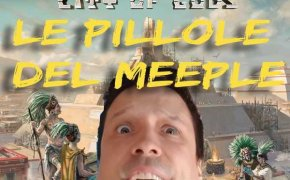 Teotihuacan City of Gods – Le pillole del Meeple