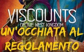 Visconti del regno occidentale – Un'occhiata al regolamento