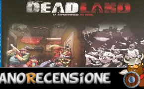 [NanoRecensione] Deadland