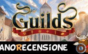 [NanoRecensione] Guilds