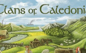 Clans of Caledonia, piazzamento scozzesi e gestione Whisky