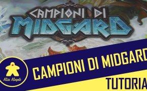 Campioni di Midgard Tutorial – La ludoteca #55