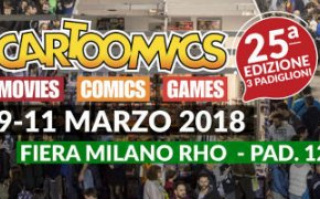 Cartoomics a Milano 9-11 marzo 2018