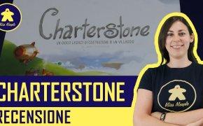 Charterstone Gioco da Tavolo – Recensione (No Spoiler)