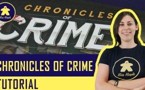 Chronicles of Crime Tutorial – Gioco da Tavolo – La ludoteca #68