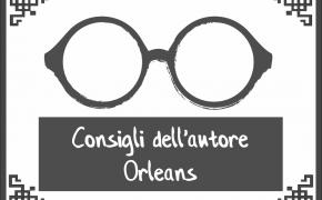 I consigli dell'autore – Reiner Stockhausen su Orléans
