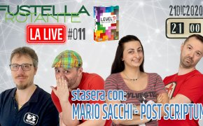 Fustella Rotante – LA LIVE #011 – 21/12/2020 – Ospite Mario Sacchi (Post Scriptum) – Level 9