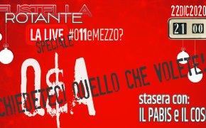 Fustella Rotante – LA LIVE #011eMEZZO? – 22/12/2020 – Ospiti Il Pabis e Il Coso di Fustella Rotante