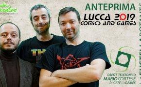 Puntata #20 – 21/10/2019 – Anteprima Lucca C&G 2019