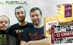 Puntata #35 – 24/02/2020 – 13 Giorni, Travelin', La Viña