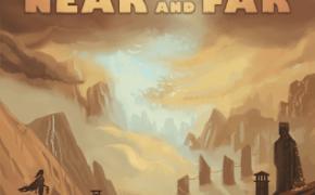 [Recensione] Near & Far