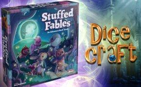 21#Dicecraf: Stuffed Fables