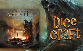 Dicecraft #33 | Tainted Grail – La Caduta di Avalon