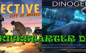 Dinogenics + Detective: Citty of angels – Che Kickstarter Dici!?