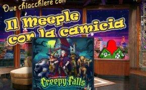 Creepy Falls – Due chiacchiere con il Meeple con la Camicia