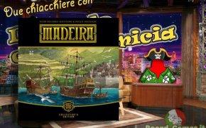 Madeira Collector's edition – Due chiacchiere con il Meeple con la Camicia