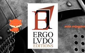 Ergo Ludo Editions: ci sono delle novità