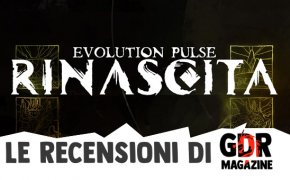 Evolution Pulse Rinascita: la recensione