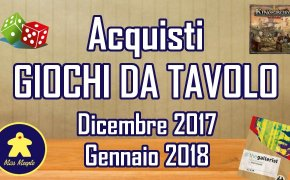 Giochi da tavolo: acquisti Dicembre 2017 / Gennaio 2018