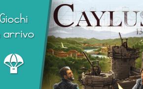 Caylus 1303 – In Arrivo