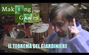 MAKING GAMES 4 - Il teorema del giardiniere