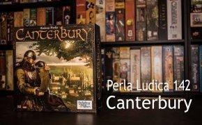 Perla Ludica 142 - Canterbury