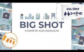 Recensioni Minute [249] - Big Shot