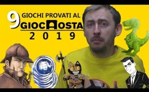 9 Giochi da Tavolo provati al GIOCAOSTA 2019! #giocaosta