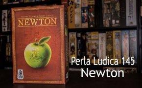 Perla Ludica 145 - Newton