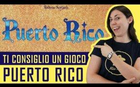 Ti Consiglio Un Gioco - PUERTO RICO