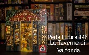 Perla Ludica 148 - La Taverna di Tiefen Thal