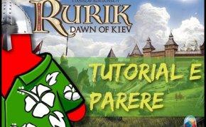 Rurick l'alba di Kiev - Tutorial e parere