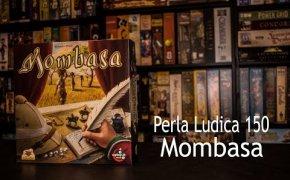 Perla Ludica 150 - Mombasa